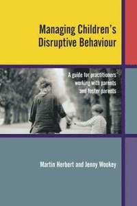 bokomslag Managing Children's Disruptive Behaviour