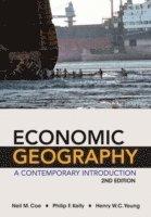 bokomslag Economic Geography - A Contemporary Introduction