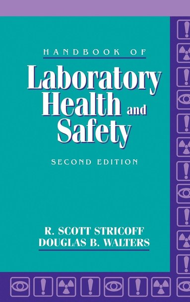 Handbook Of Laboratory Health And Safety R Scott Stricoff