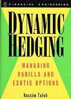 bokomslag Dynamic Hedging