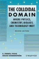 bokomslag The Colloidal Domain: Where Physics, Chemistry, Biology, and Technology Mee