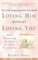 bokomslag Loving Him without Losing You