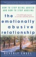 bokomslag The Emotionally Abusive Relationship