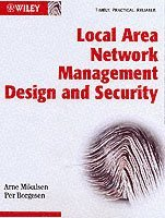 bokomslag Local Area Network Management, Design and Security: A Practical Approach