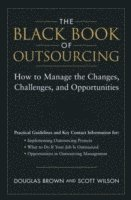 bokomslag The Black Book of Outsourcing: How to Manage the Changes, Challenges, and O
