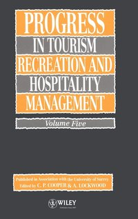 bokomslag Progress in Tourism, Recreation and Hospitality Management, Volume 5