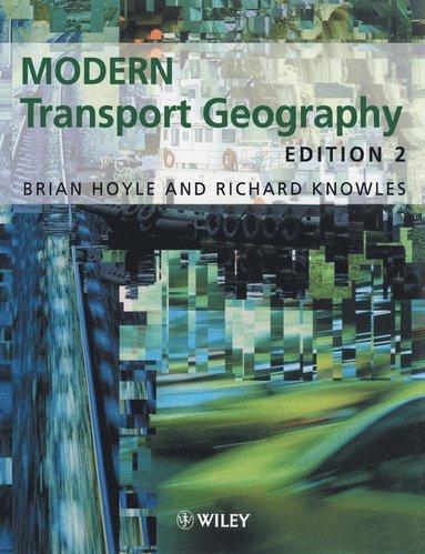 bokomslag Modern transport geography