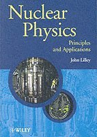 bokomslag Nuclear Physics: Principles and Applications