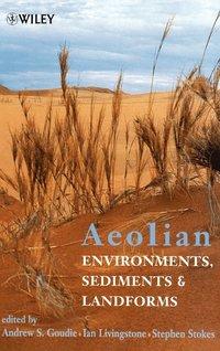 bokomslag Aeolian Environments, Sediments and Landforms