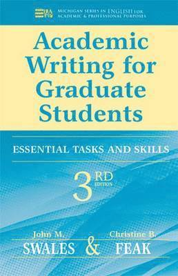 Academic writing for graduate students - essential tasks and skills 1