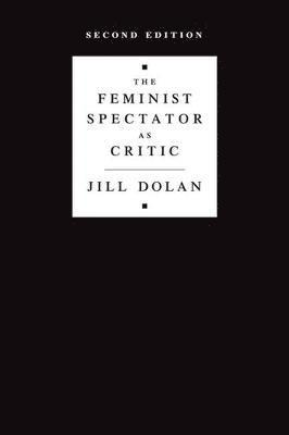 bokomslag The Feminist Spectator as Critic