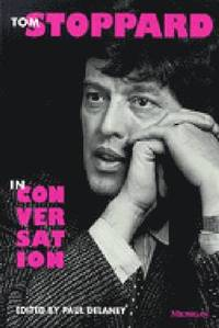 bokomslag Tom Stoppard in Conversation