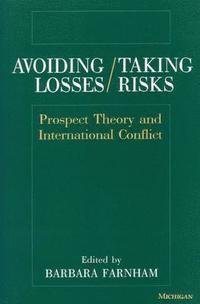 bokomslag Avoiding Losses/Taking Risks