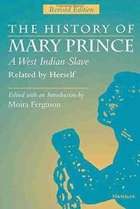 bokomslag The History of Mary Prince, a West Indian Slave, Related by Herself