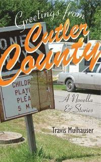 bokomslag Greetings from Cutler County