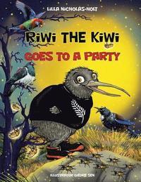 bokomslag Riwi the Kiwi: Goes to a Party
