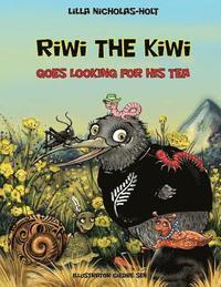 bokomslag Riwi the Kiwi: Goes Looking for His Tea