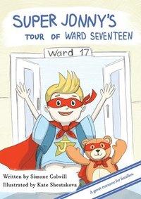 bokomslag Super Jonny's Tour of Ward Seventeen.