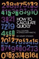 bokomslag How to Calculate Quickly: Full Course in Speed Arithmetic