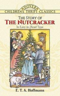bokomslag The Story of the Nutcracker