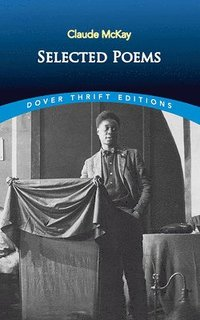 bokomslag Claude Mckay: Selected Poems