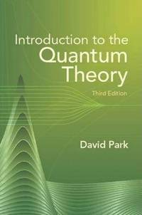bokomslag Introduction to the Quantum Theory