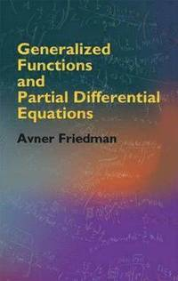 bokomslag Generalized Functions and Partial Differential Equations