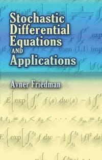 bokomslag Stochastic Differential Equations and Applications