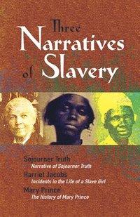 bokomslag Three Narratives of Slavery