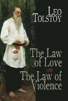 bokomslag The Law of Love and the Law of Violence