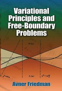 bokomslag Variational Principles and Free-Boundary Problems