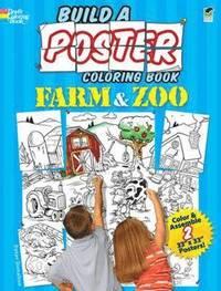 bokomslag Build a Poster - Farm &; Zoo Coloring Book