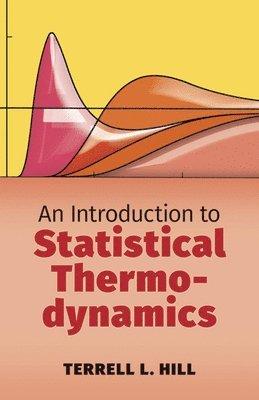 bokomslag Introduction to statistical thermodynamics