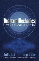 bokomslag Quantum Mechanics with Applications