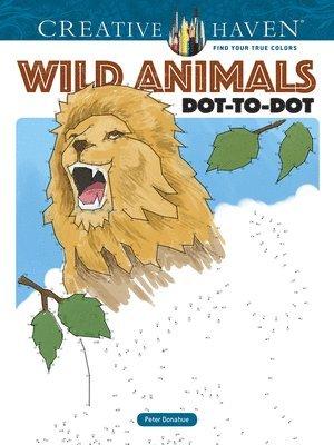 Creative Haven Wild Animals Dot-to-Dot 1