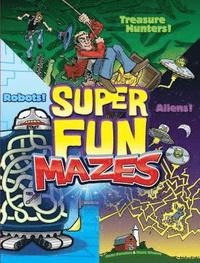 bokomslag Super Fun Mazes