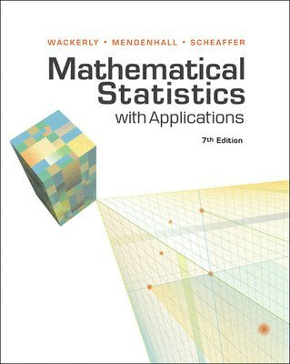 Student Solutions Manual for Wackerly/Mendenhall/Scheaffer's  Mathematical Statistics with Applications, 7th 1