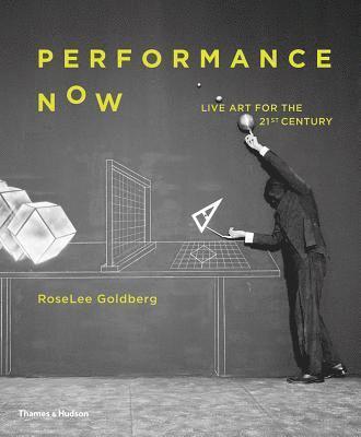bokomslag Performance Now: Live Art for the 21st Century
