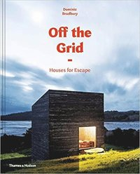 bokomslag Off the Grid: Houses for Escape