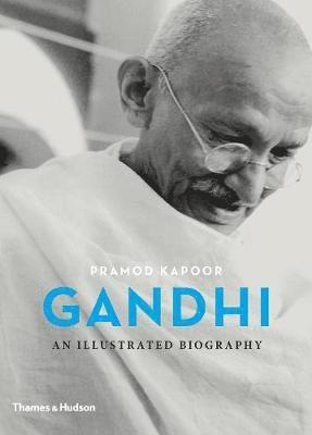 bokomslag Gandhi: An Illustrated Biography