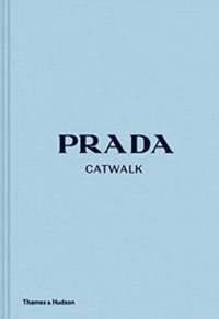 bokomslag Prada Catwalk: The Complete Collections