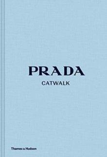 bokomslag Prada Catwalk: The Complete Collections