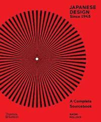 bokomslag Japanese Design Since 1945: A Complete Sourcebook