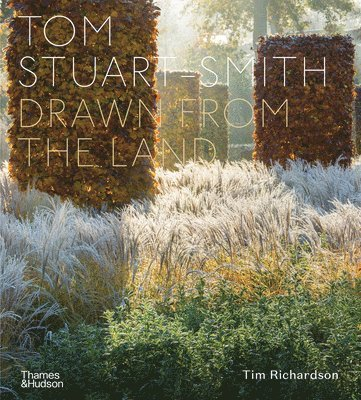 bokomslag Tom Stuart-Smith: Drawn from the Land