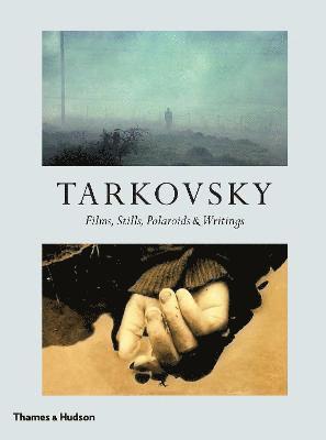 bokomslag Tarkovsky: Films, Stills, Polaroids & Writings