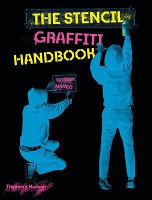 bokomslag The Stencil Graffiti Handbook