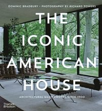 bokomslag The Iconic American House: Architectural Masterworks since 1900