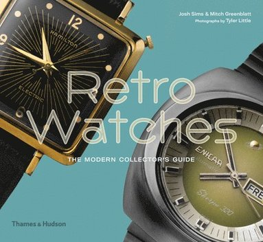 bokomslag Retro Watches: The Modern Collector's Guide