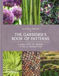 bokomslag RHS The Gardener's Book of Patterns: A Directory of Design, Style and Inspiration