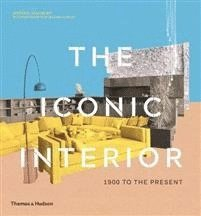 The Iconic Interior: 1900 to the Present 1